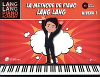 Lang Lang - La méthode de piano Lang Lang - Niveau 1.