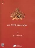 Pascal Proust - Le cor classique - Recueil 1.
