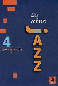 Lucien Malson - Les cahiers du Jazz N° 4/2007 : .