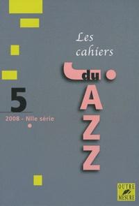 Lucien Malson - Les cahiers du Jazz N° 5/2008 : .