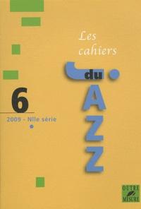 Lucien Malson - Les cahiers du Jazz N° 6/2009 : .