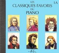 Henry Lemoine (Editions) - Les classiques favoris du piano - Volume 1A. 1 CD audio