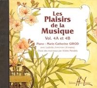 Marie-Catherine Girod - Les plaisirs de la musique - Volume 4A et 4B. 1 CD audio