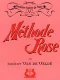 Ernest Van de Velde - Méthode Rose - Première année de piano.