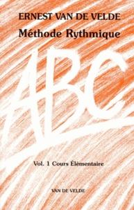 Ernest Van de Velde - Méthode Rythmique - Volume 1, Cours élémentaire (rouge).