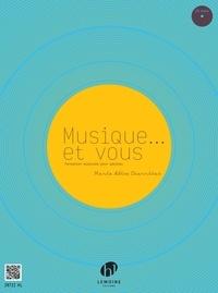 Marie-Alice Charritat - Musique... et vous - Formation musicale pour adultes. 1 CD audio