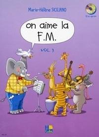 Marie-Hélène Siciliano - On aime la F.M - Volume 3.