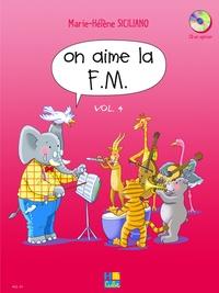 Marie-Hélène Siciliano - On aime la F.M - Volume 4.