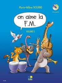 Marie-Hélène Siciliano - On aime la F.M - Volume 5.