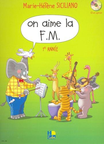 Marie-Hélène Siciliano - On aime la FM 1re année.