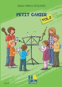 Marie-Hélène Siciliano - Petit cahier - Volume 2.