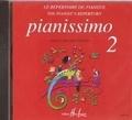 Editions Henry Lemoine - Pianissimo 2. 1 CD audio