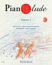 Martine Joste et Valérie Guérin-Descouturelle - Pianolude - Volume 1. 1 CD audio