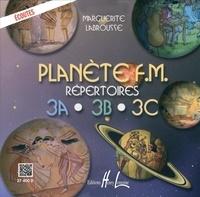 Marguerite Labrousse - Planète FM - Répertoire 3A + Théorie.