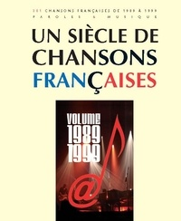 Patrick Moulou - Un siècle de chansons françaises - Volume 1989-1999.