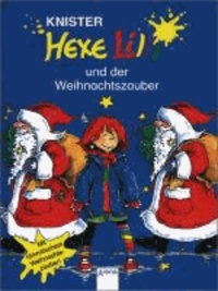 Hexe Lilli 05. Hexe Lilli und der Weihnachtszauber.