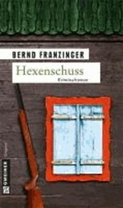 Hexenschuss - Tannenbergs dreizehnter Fall.
