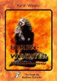 Hexenwächter - Erotischer Mystery-Fantasy-Roman.