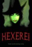 Hexerei - Hexengeschichten, Fantasy aus dem Sperling-Verlag.