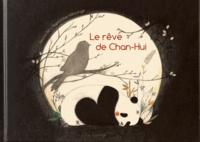 Heyna Bé et Baptistine Mésange - Le rêve de Chan-Hui.