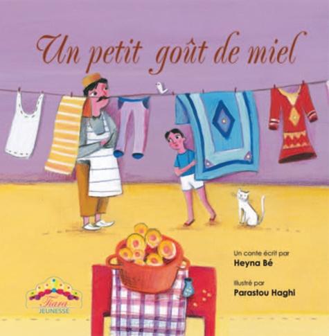 Heyna Bé et Parastou Haghi - Un petit goût de miel.