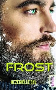 Hezekielle Syl - Frost.