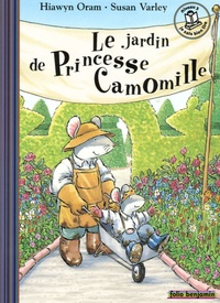 Hiawyn Oram et Susan Varley - Le jardin de Princesse Camomille.