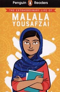 Hiba Noor Khan - The Extraordinary Life of Malala Yousafzai.