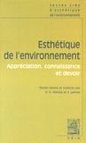 Hicham-Stéphane Afeissa et Yann Lafolie - Esthétique de l'environnement - Appréciation, connaissance et devoir.