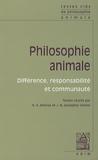 Hicham-Stéphane Afeissa et Jean-Baptiste Jeangène Vilmer - Philosophie animale - Différence, responsabilité et communauté.