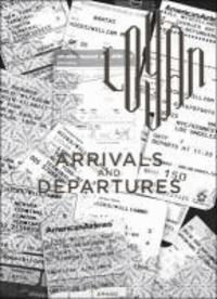 Hicks Logan - Logan Hicks Arrivals And Departures /anglais.