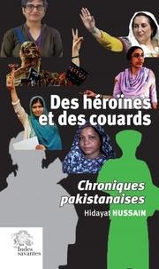 Des héroïnes et des couards - Chroniques pakistanaises.pdf