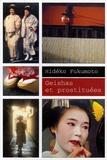 Hideko Fukumoto - Geishas et prostituées.