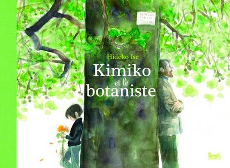 Hideko Ise - Kimiko et le botaniste.