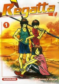 Hidenori Hara - Regatta Tome 1 : .