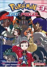 Hidenori Kusaka et Satoshi Yamamoto - Pokémon  : Pokémon Epée - Bouclier - tome 3 - 3.
