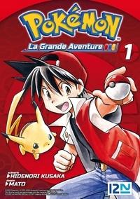 Hidenori Kusaka et  Mato - Pokémon la grande aventure Tome 1 : .