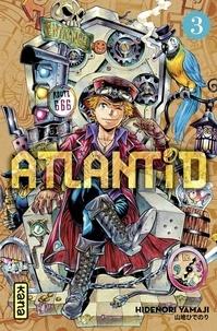 Hidenori Yamaji - Atlantid - Tome 3.