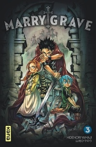 Hidenori Yamaji - Marry Grave - Tome 3.