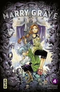 Hidenori Yamaji - Marry Grave - Tome 4.
