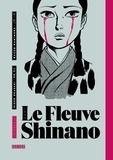Hideo Okazaki et Kazuo Kamimura - Le Fleuve Shinano - intégrale.