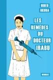 Hideo Okuda - Les remèdes du docteur Irabu.
