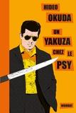 Hideo Okuda - Un yakuza chez le psy - Et autres patients du Dr Irabu.