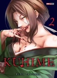 Hideo Takenaka - Kuhime Tome 2 : .