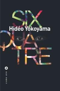 Hidéo Yokoyama - Six-quatre.