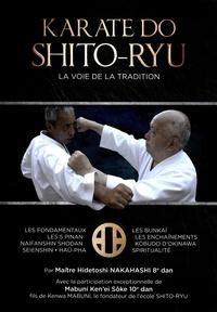 Hidetoshi Nakahashi - Karate-do Shito-ryu - La voie de la tradition.