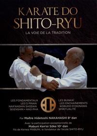 Karaté do shito-ryu- La voie de la tradition - Hidetoshi Nakahashi pdf epub