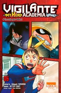 Hideyuki Furuhashi et Betten Court - Vigilante My Hero Academia Illegals Tome 5 : .