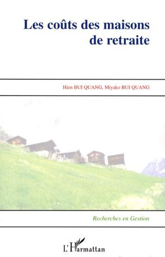 Hien Bui Quang et Miyako Bui Quang - Les coûts des maisons de retraite.
