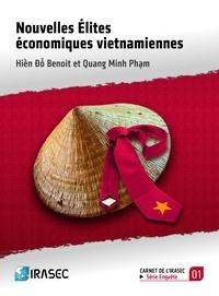 Hiền Đỗ Benoit et Quang Minh Phạm - Nouvelles élites économiques vietnamiennes.